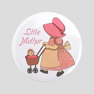 "LITTLE MOTHER 3.5"" Button"