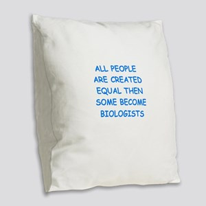 biology joke Burlap Throw Pillow