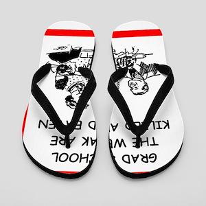 grad student Flip Flops