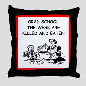 grad student Throw Pillow