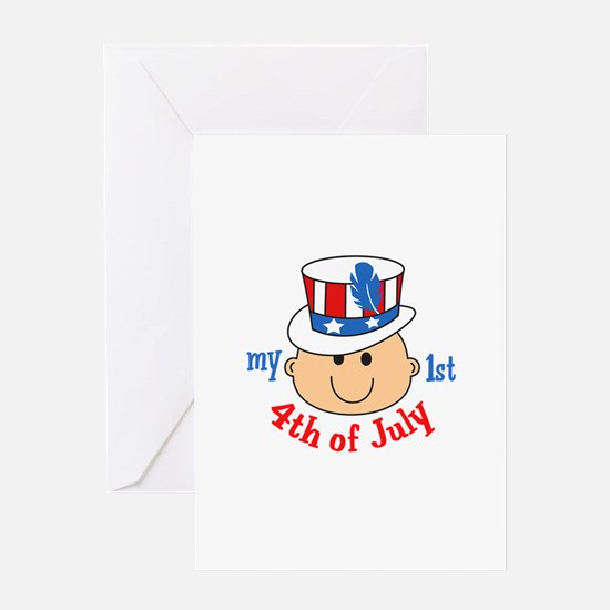 FIRST FOURTH OF JULY Greeting Cards