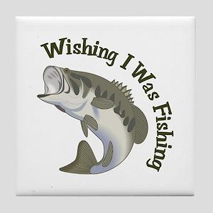 WISHING I WAS FISHING Tile Coaster