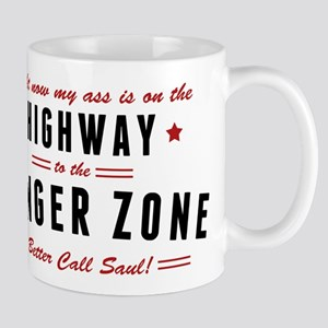 Saul Danger Zone Quote Mugs