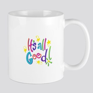 ITS ALL GOOD Mugs