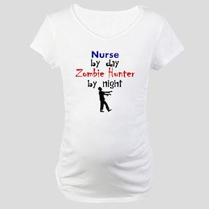 Nurse By Day Zombie Hunter By Night Maternity T-Sh