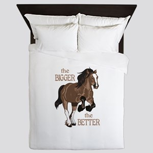THE BIGGER THE BETTER Queen Duvet
