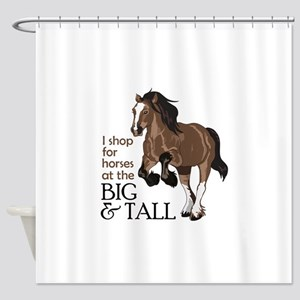 I SHOP AT BIG AND TALL Shower Curtain
