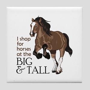 I SHOP AT BIG AND TALL Tile Coaster