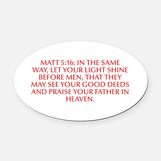 Matt 5 16 In the same way let your light shine bef