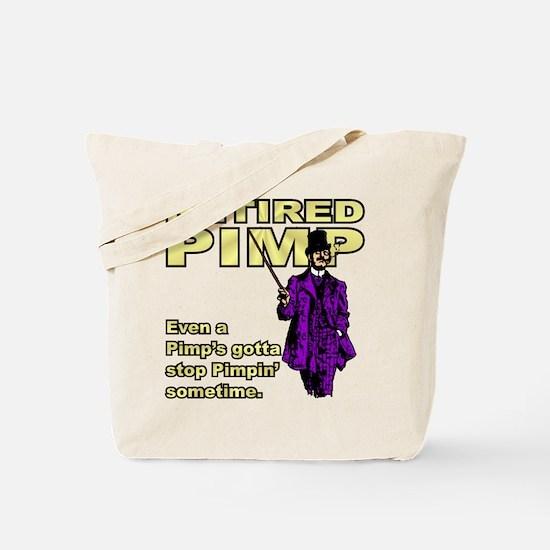 RETIRED PIMP Tote Bag