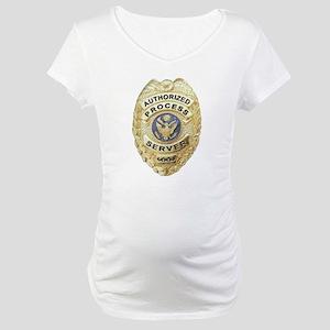 Process Server Maternity T-Shirt