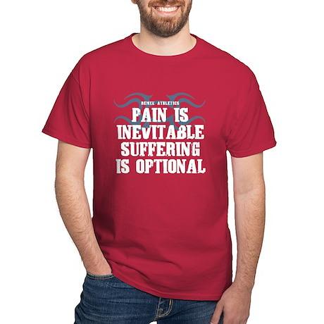 Pain is Inevitable Quote Dark T-Shirt