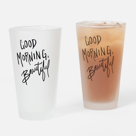 """Hand lettered """"Good Morning, Beauti Drinking Glass"""