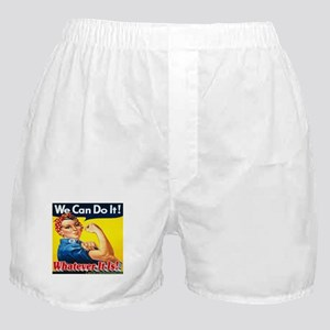 We Can Do It Whatever It Is Boxer Shorts