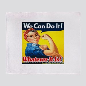 We Can Do It Whatever It Is Throw Blanket