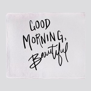 "Hand lettered ""Good Morning, Beautif Throw Blanket"