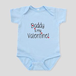 Daddy is my Valentine! Body Suit