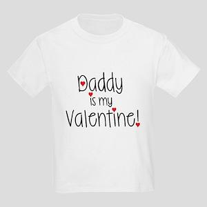 Daddy is my Valentine! T-Shirt