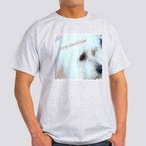 I Love My Coton De Tulear  Light T-Shirt