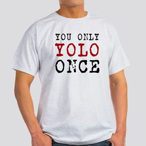 YOLO Once Light T-Shirt