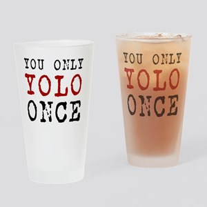 YOLO Once Drinking Glass