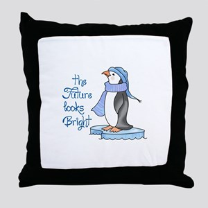 THE FUTURE LOOKS BRIGHT Throw Pillow