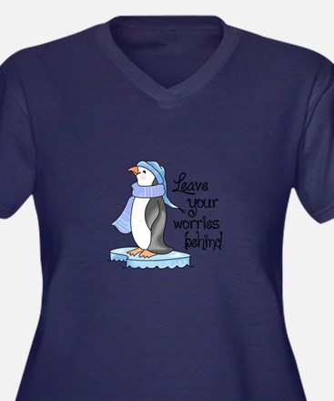 LEAVE YOUR WORRIES BEHIND Plus Size T-Shirt