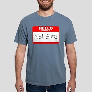 Not Sure T-Shirt