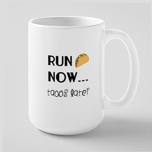 Run Now, Tacos Later Mugs