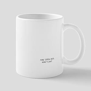 Nosy! Mugs