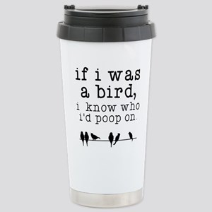 If I was a Bird Stainless Steel Travel Mug