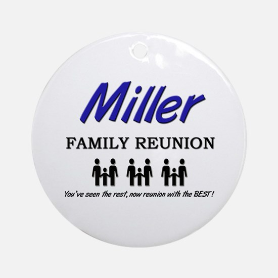 Miller Family Reunion Ornament (Round)