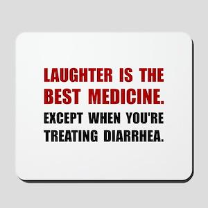 Laughter Diarrhea Mousepad
