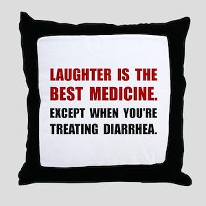 Laughter Diarrhea Throw Pillow