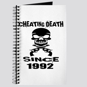 Cheating Death Since 1992 Birthday Designs Journal