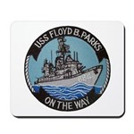 USS FLOYD B. PARKS Mousepad
