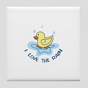 I LOVE THE RAIN Tile Coaster