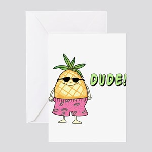 Dude! Greeting Cards