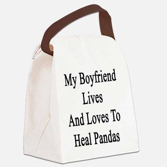 My Boyfriend Lives And Loves To H Canvas Lunch Bag
