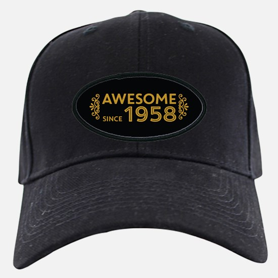 Awesome Since 1958 Baseball Hat