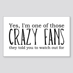 One of Those Crazy Fans Rectangle Sticker