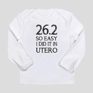 26.2 So Easy I Did It i Long Sleeve Infant T-Shirt