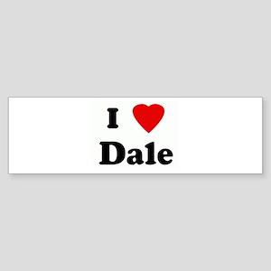 I Love Dale Bumper Sticker