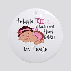 Personalized Funny Gynecologists Ornament (Round)