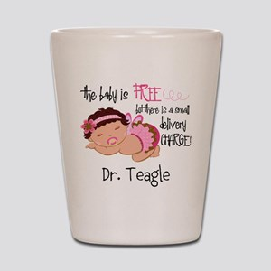 Personalized Funny Gynecologists Shot Glass