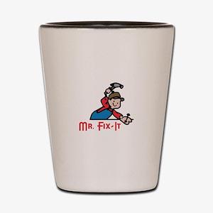 MR FIX IT Shot Glass