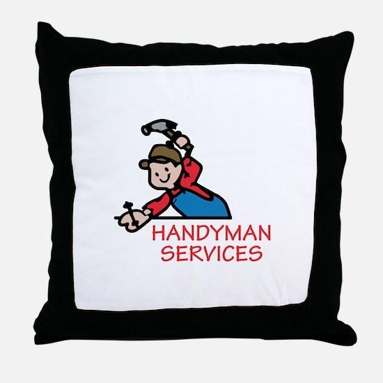 HANDYMAN SERVICES Throw Pillow