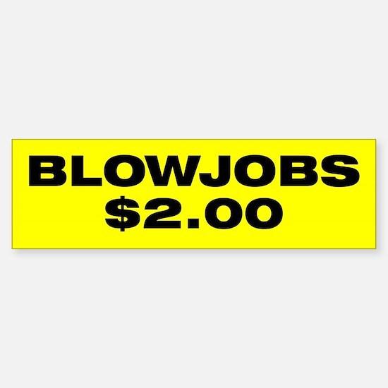 Blowjobs $2.00 Bumper Car Car Sticker