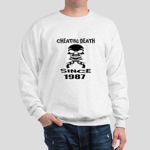 Cheating Death Since 1987 Birthday Desi Sweatshirt