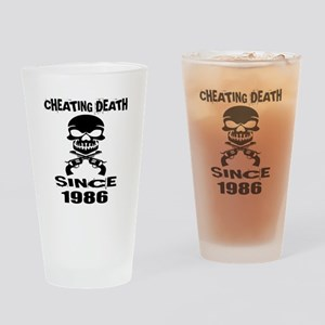 Cheating Death Since 1986 Birthday Drinking Glass